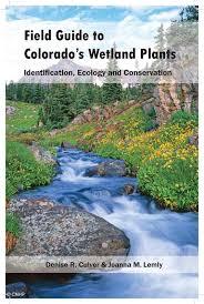 plants native to colorado cnhp blog new field guide to colorado u0027s wetland plants