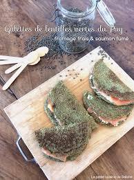 la cuisine de clea galettes de lentilles vertes du puy fromage frais et saumon fumé