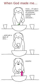 How God Made Me Meme - when god made me cuteness meme generator