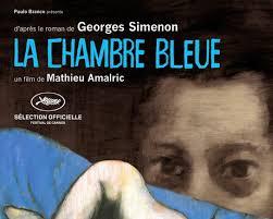 la chambre bleue simenon la chambre bleue de mathieu amalric smallthings cinéma séries