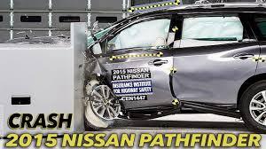 2015 lexus nx winnipeg 2015 nissan pathfinder crash test iihs small overlap good youtube