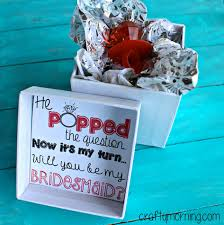 bridesmaid asking ideas 15 creative ways to ask your to be your bridesmaids