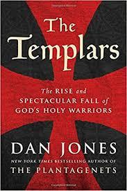 Seeking Series Review Historical Book Review Series The Templars By Dan Jones
