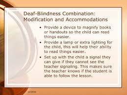 Teaching Deaf Blind Students Modification And Accommodations