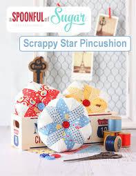 Making Pin Cushions Scrappy Star Pincushion A Spoonful Of Sugar