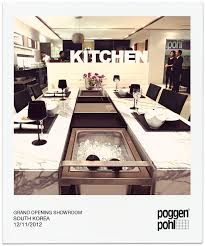 grand opening korea poggenpohl showroom kitchen design