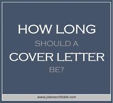 how long should a cover letter be job search bible