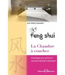 chambre à coucher feng shui so feng shui chambre à coucher editions bussière