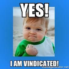Yes Meme Baby - yes i am vindicated yes baby 2 meme generator