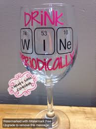 drink wine periodically wine glass teacher gift by