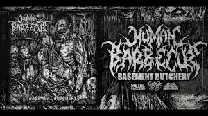 human barbecue basement butchery official ep stream 2017 sw