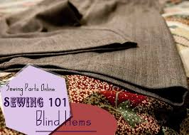 What Is A Blind Hem Sewing 101 Blindhem Sewing Parts Online Everything Sewing