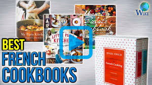 top 10 french cookbooks of 2017 video review