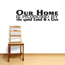 the good lord and a gun wall decals quote wall decals quote the good lord and a gun quotes wall decals stickers decor your wall with our beautiful and custom quotes collection