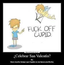 imagenes ironicas del dia de san valentin imágenes y carteles de valentin pag 55 desmotivaciones