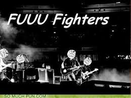 Foo Fighters Meme - puns foo fighters funny puns pun pictures cheezburger