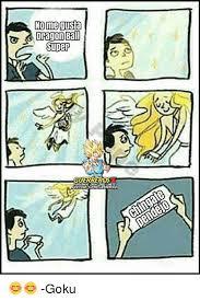 No Gusta Meme - no me gusta dragon ball super guerreros goku goku meme on