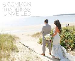 common wedding traditions unveiled weddings event planning