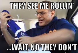 They See Me Rollin Meme - they see me rolling no they dont jiu jitsu forums