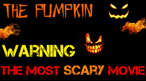 the pumpkin short horror halloween movie youtube