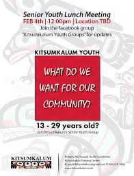 Seeking Join The Senior Youth Seeking Members Feb 4th Kitsumkalum A Galts