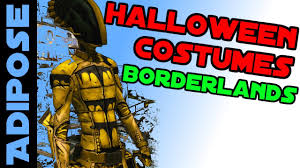 borderlands halloween costume borderlands 2 halloween costumes tutorial spooky skins review by
