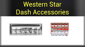 Truck Accessories Interior Western Star Interior Big Rig Chrome Shop Semi Truck Chrome Shop