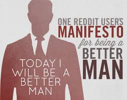 should i buy right now amazon black friday reddit today i will be a man u2013 one reddit user u0027s manifesto for being a