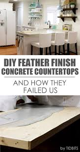 diy feather finish concrete countertops and how they failed us diy feather finish concrete countertops and how they failed us