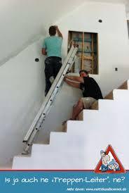 leiter f r treppe is ja auch ne treppen leiter ne mottek und bommel