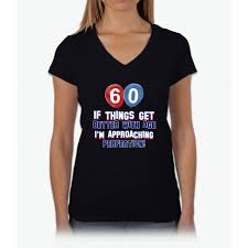 gift 60 year woman 60 year birthday designs womens v neck t shirt products