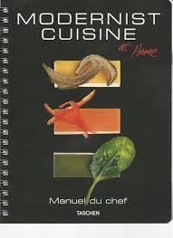 moderniste cuisine modernist cuisine at home bible pour cordon bleu joelle rochette