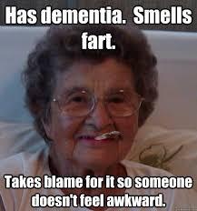 Funny Fart Memes - fart memes has dementia smells fart takes blame picsmine