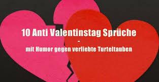 valentinstag 2018 spruche valentinstag spruche witzige anti valentinstags sprüche