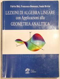 dispense algebra lineare lezioni di algebra lineare di bisi bonsante brivio annunci pavia