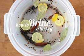 turkey brine container how to brine a turkey serving seconds