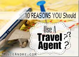 what does a travel agent do images 10 situations where you should use a travel agent or consultant to jpg