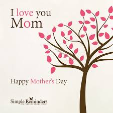 to the best mom happy mother s day card birthday happy mothers day i love you 4r3w simple reminders mcgill media