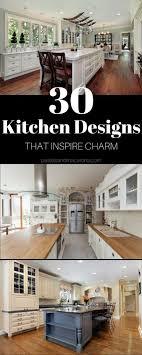 beautiful kitchen design ideas 30 kitchen design ideas that inspire charm and elegance