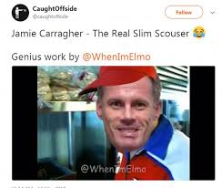 Jamie Meme - football fans mercilessly mock jamie carragher over spit row daily