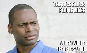 Confused Face Meme - black meme faces meme best of the funny meme