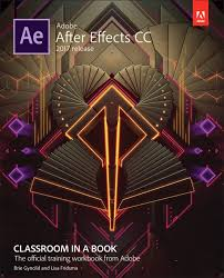 Book Seeking Is Based On Adobe After Effects Cc Classroom In A Book 2017 Release 1st