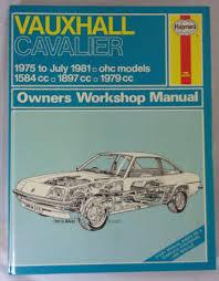 haynes vauxhall cavalier u002775 u002781 ohc models owners workshop