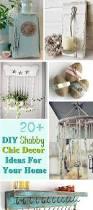 20 diy shabby chic decor ideas for your home