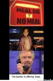 Deal Or No Deal Meme - meal or no meal by boom meme center