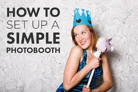 make your own photo booth how to create a simple photo booth