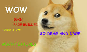 Create A Doge Meme - create your own wordpress page builder plugin from scratch