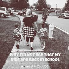 why i m not sad that my kids are back in school amidst the chaos