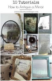 Mirror Film For Walls Best 25 Antique Mirrors Ideas On Pinterest Vintage Mirrors