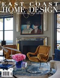 Home Design Magazines Feature Interview In East Coast Home Design Magazine May June
